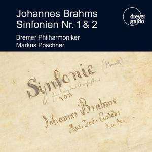 CD Johannes Brahms Sinfonien Nr. 1 & 2