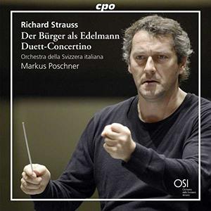 Richard Strauss: Der Bürger als Edelmann, Duett-Concertino, CD, Orchestra della Svizzera Italiana, Conductor Markus Poschner