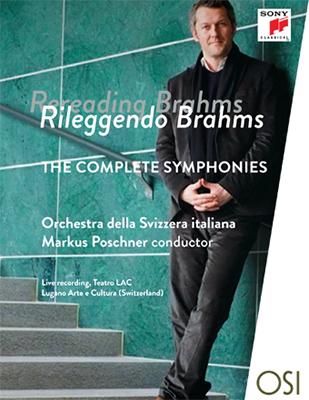 DVD Rileggendo Brahms Rileggendo Brahms – The Complete Symphonies Complete Symphonies, Orchestra della Svizzera Italiana, Conductor Markus Poschner